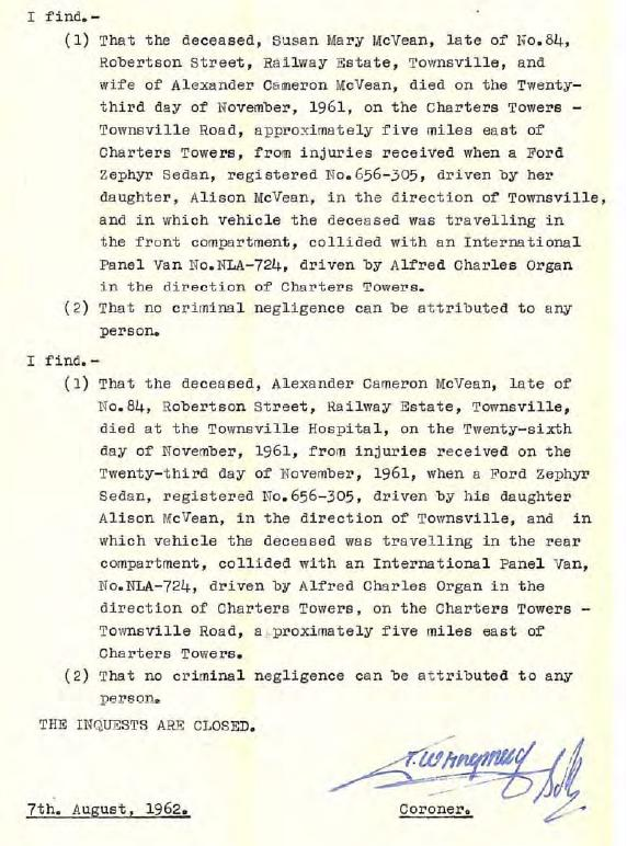 These documents of the corrupt findings of the corrupt Inquest into the Manner & Cause of Death of Susan Mary McVean & Alexander Cameron McVean confirm the corruption by the coroner of the time, Frederick William Shepherd, as part of the extensive system of corruption that had/has existed in Queensland for many dacades prior and since this inquest.